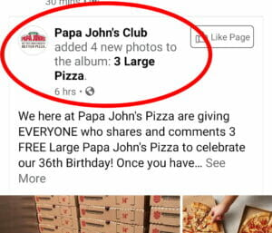 Fake Facebook Post offering free pizzas from Papa Johns